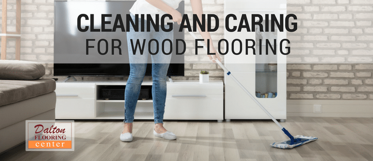 Cleaning And Caring For Hardwood Flooring Dalton Flooring Center